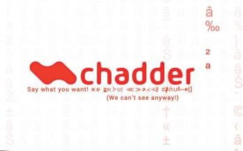 App per chat e instant messaging a prova di spia? Chadder