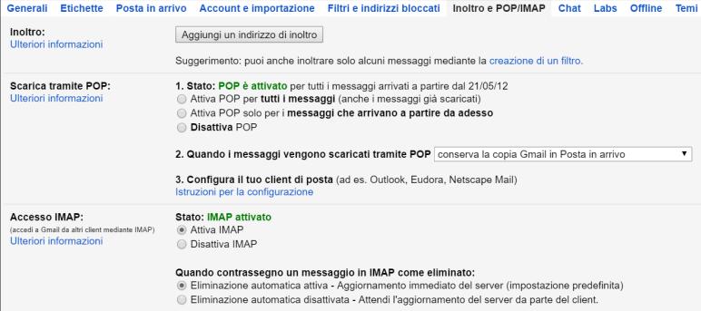 """Proteggere Gmail da un hacker significa anche esaminare con attenzione la sezione """"Inoltro e POP/IMAP"""""""