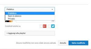 """Proteggere un profilo YouTube: i video possono essere Pubblici, Privati o """"Non in elenco"""""""